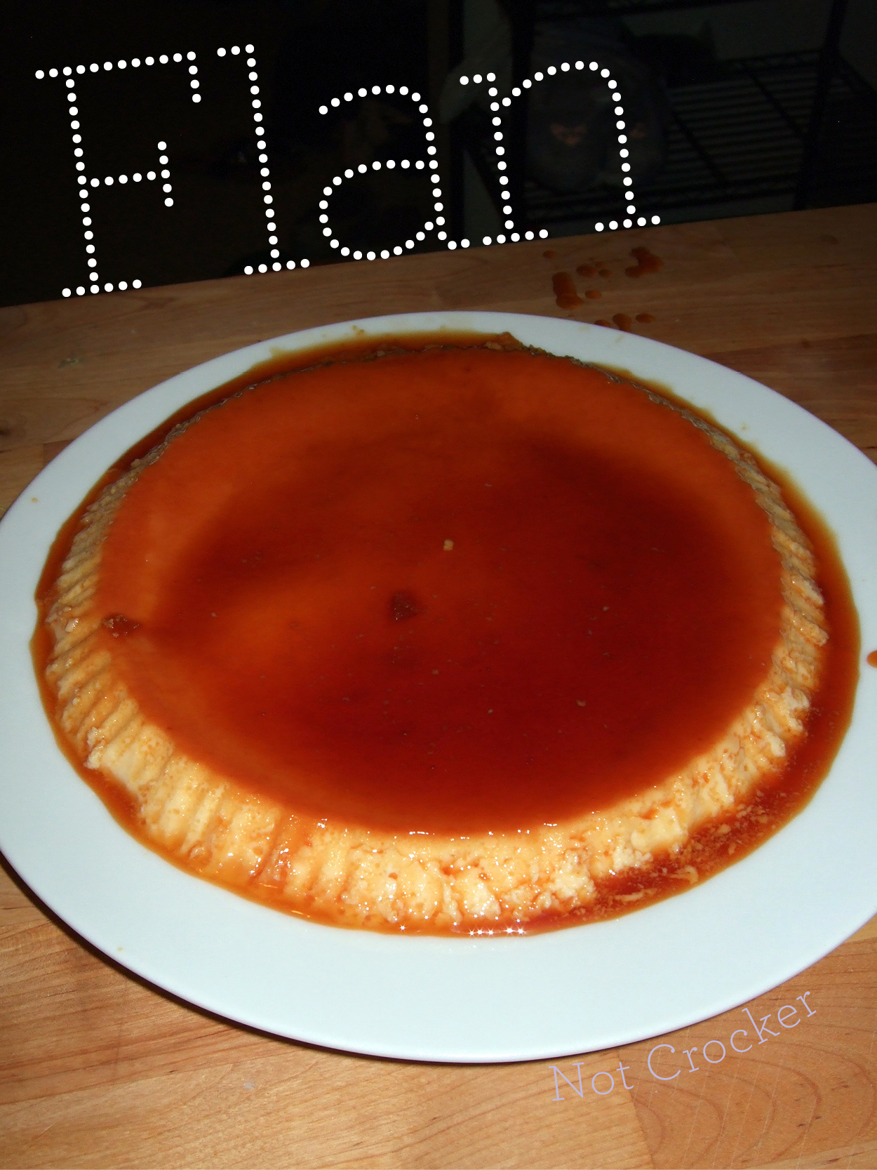 Flan, super easy recipe from Nigella Lawson |